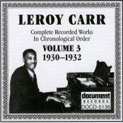 Leroy Carr Vol. 3 (1930-1932)