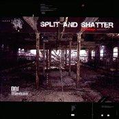 Split and Shatter