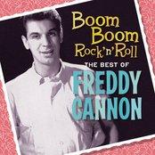 Boom Boom Rock 'N' Roll: The Best Of Freddy Cannon