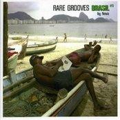 Rare Grooves Brasil #1 by Nova