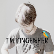I'm Kingfisher