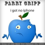 I Got No iPhone: Parry Gripp Song of the Week for January 20, 2009 - Single
