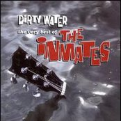 Dirty Water: The Very Best Of The Inmates