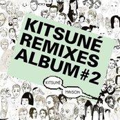 Kitsune Remixes Album # 2