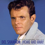album Home and Away: The Complete Recordings 1960-1970 by Del Shannon