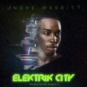 Andre Merritt - Elektrik City - www.elektrik-city.com