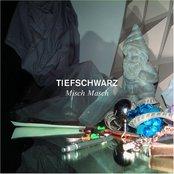 Tiefschwarz: Misch Masch (disc 1)