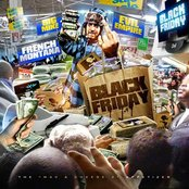 "Big Mike & French Montana, ""Black Friday"""