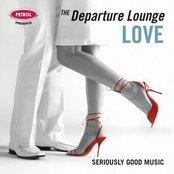 Petrol Presents: Departure Lounge, Love