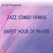 K-tel Presents Jazz Combo Hymns - Sweet Hour of Prayer