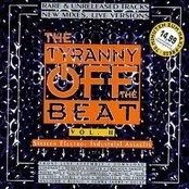 The Tyranny Off the Beat, Volume 2