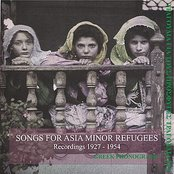 Songs for Asia minor refugees Recordings 1927-1954