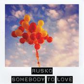 album Somebody To Love by Rusko