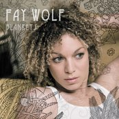 Blankets EP by Fay Wolf