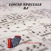 Liscio speciale dj