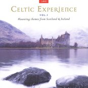Celtic Experience, Volume 1: Haunting Themes From Scotland & Ireland