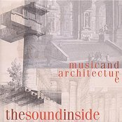 MUSIC AND ARCHITECTURE - THE SOUND INSIDE
