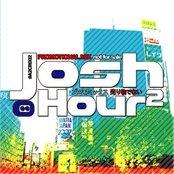 JOSH HOUR 2