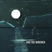 And the Wiremen