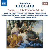 Leclair: Chamber Music With Flute (Complete)