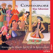 Constantinople: Music of the Middle Ages and of the Renaissance