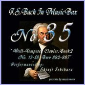 Bach In Musical Box 35 / The Well-Tempered Clavier Book 2, 13-18 BWV  882-887