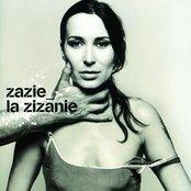 Zazie / La Zizanie