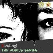 The Pupils Series - ANTIRITMO#004