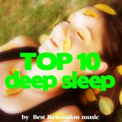 Deep Sleep Top 10