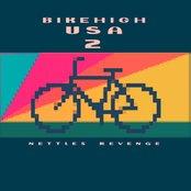Bikehigh USA 2: Nettles Revenge