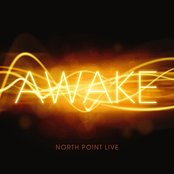 North Point Live: Awake