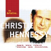 The Definitive Christie Hennessy