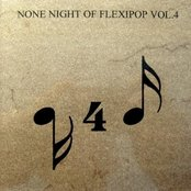None Night of Flexipop, Volume 4