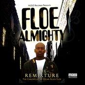 Floe Almighty:  The Remixture
