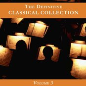 The Definitive Classical Collection Volume 3