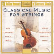 Classical Music for Strings (50 Golden Moments of Classical Music)