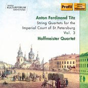 Titz: String Quartets for the Imperial Court of St. Petersburg, Vol. 3
