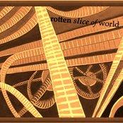 Rotten Slice of World