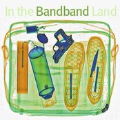 In the Bandband Land