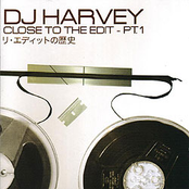 album Close to the Edit - Pt. 1 by DJ Harvey