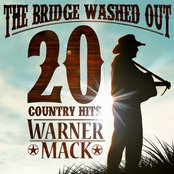 The Bridge Washed Out - 20 Country Hits