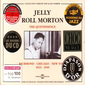 The Quintessence Jelly Roll Morton : Richmond-Chicago-New York (1923-1940)