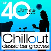 TOP 40 Chillout Classic Bar Grooves