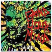 Grind Your Mind: A History of Grindcore