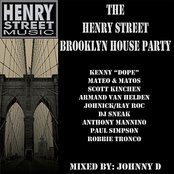 "JOHNNY ""D"" - THE HENRY STREET BROOKLYN HOUSE PARTY (+CONTINUOUS MIX)"