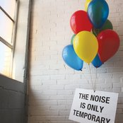 The Noise Is Only Temporary