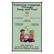 Exploring Language Through Song and Play! II