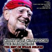 Crazy Is As Crazy Does, The Early Years: The Best of Willie Nelson