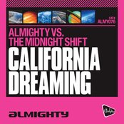 Almighty Presents: California Dreaming