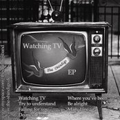 Watching TV EP